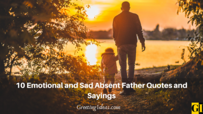 Emotional and Sad Absent Father Quotes and Sayings