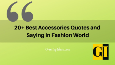 30 Best Accessories Quotes and Sayings in Fashion World