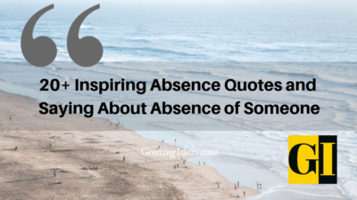 Top Absence Quotes and Sayings About Absence of Someone