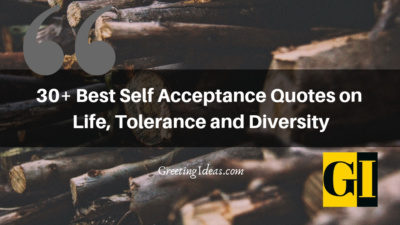 30+ Best Self Acceptance Quotes on Life, Tolerance and Diversity