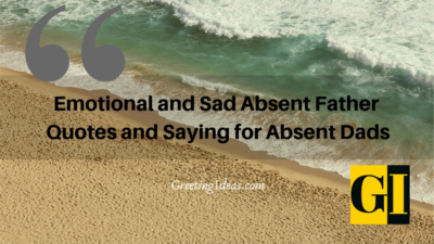 Emotional and Sad Absent Father Quotes and Saying for Absent Dads