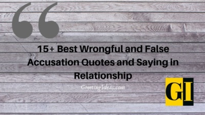 15+ Best Wrongful and False Accusation Quotes and Saying in Relationship