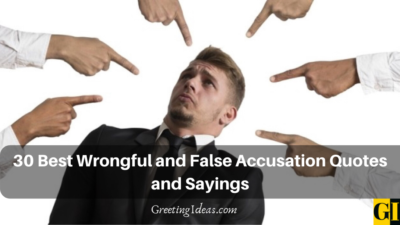30 Best Wrongful and False Accusation Quotes and Sayings
