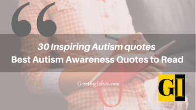 30 Inspiring Autism quotes – Best Autism Awareness Quotes to Read