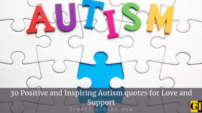 30 Positive and Inspiring Autism quotes for Love and Support