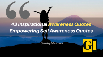 43 Inspirational Awareness Quotes: Empowering Self Awareness Quotes
