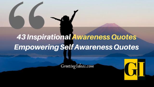 43 Inspirational Awareness Quotes: Empowering Self Awareness Quotes