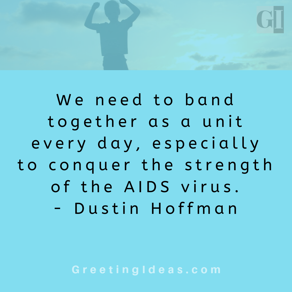 41 Motivating AIDS Quotes for Awareness - World AIDS Day Quotes