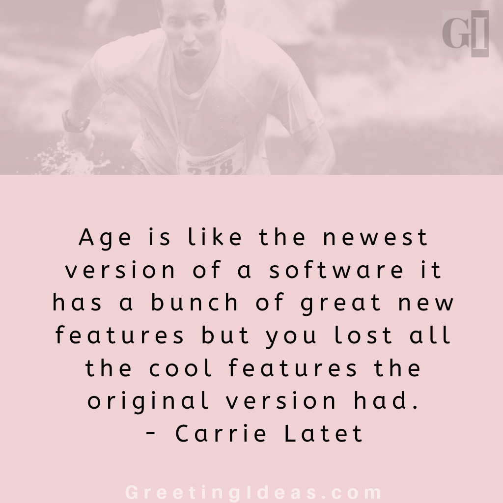 50 Inspiring Quotes about Age and Wisdom: Best Teen and Old Age Quotes