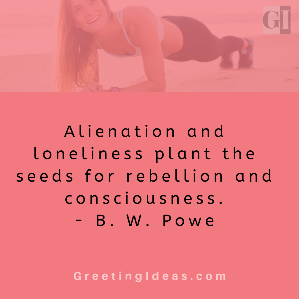 Popular Alienation Quotes on Loneliness and Isolation