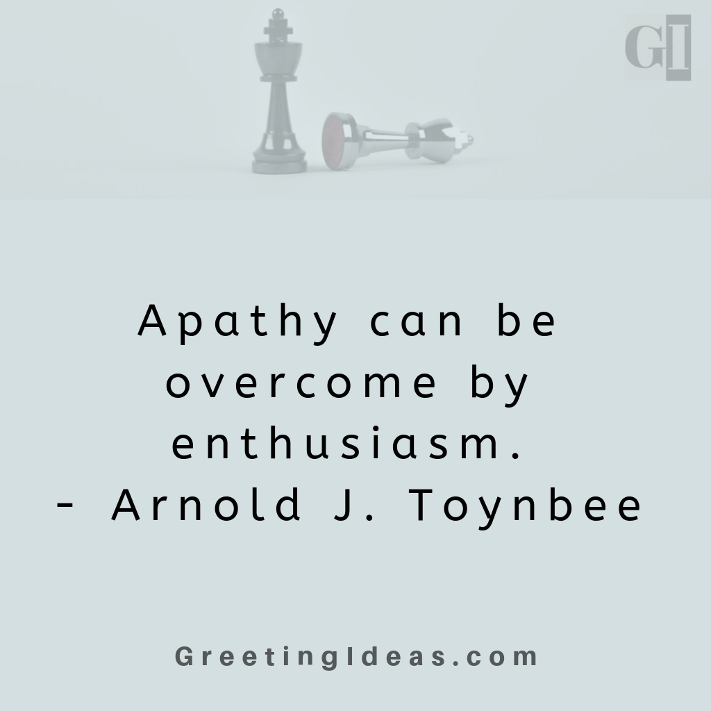 35+ Insightful Apathy Quotes: Read Quotes about Apathy and Indifference