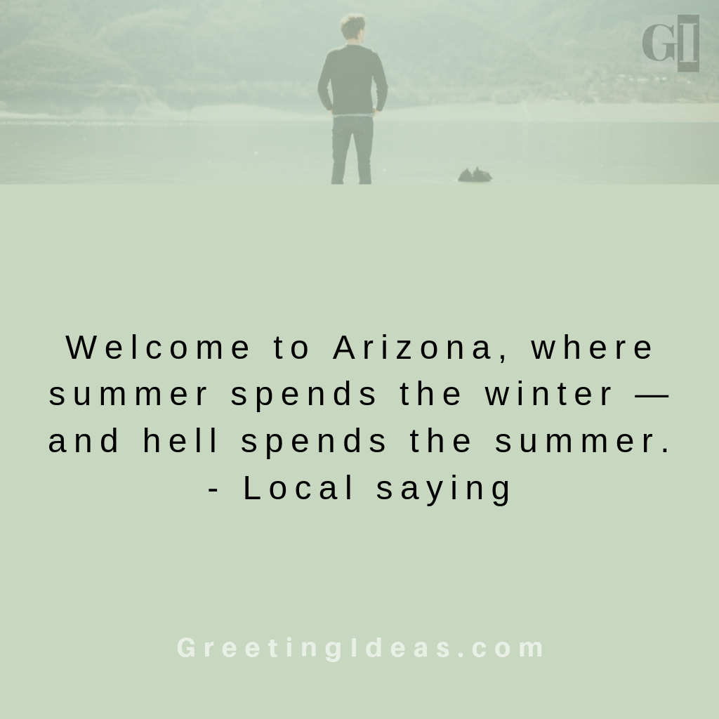 Best Quotes About Arizona: Famous Raising Arizona Quotes and Sayings