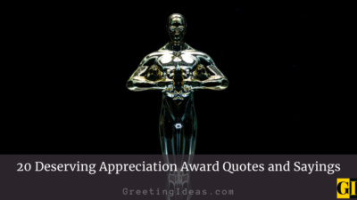 20 Deserving Appreciation Award Quotes and Sayings