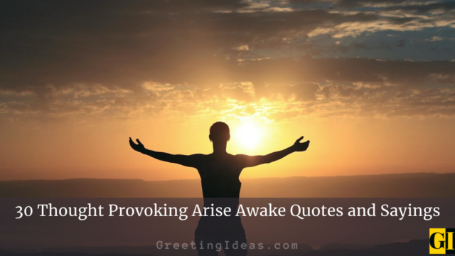 30 Thought Provoking Arise Awake Quotes and Sayings