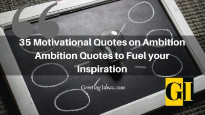 35 Motivational Quotes on Ambition to Fuel Inspiration
