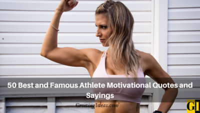 50 Best and Famous Athlete Motivational Quotes and Sayings