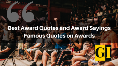 Best Award Quotes and Award Sayings: Famous Quotes on Awards
