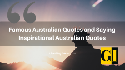 Famous Australian Quotes and Saying: Inspirational Australian Quotes