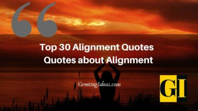 Top 30 Alignment Quotes | Quotes about Alignment