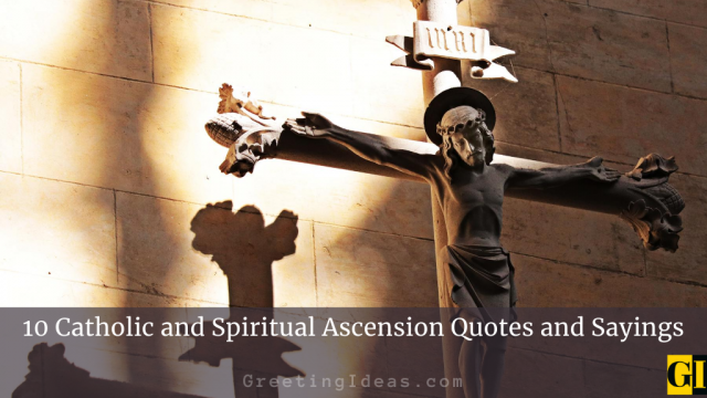10 Catholic and Spiritual Ascension Quotes and Sayings