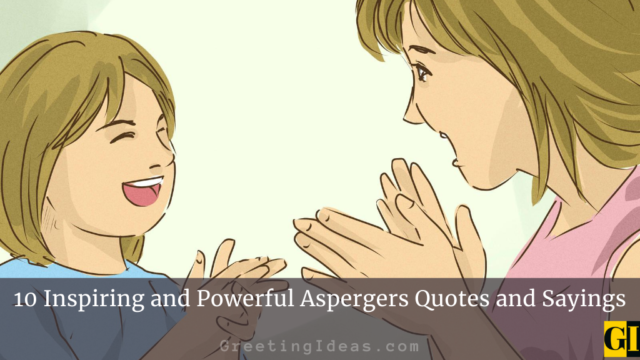10 Inspiring and Powerful Aspergers Quotes and Sayings