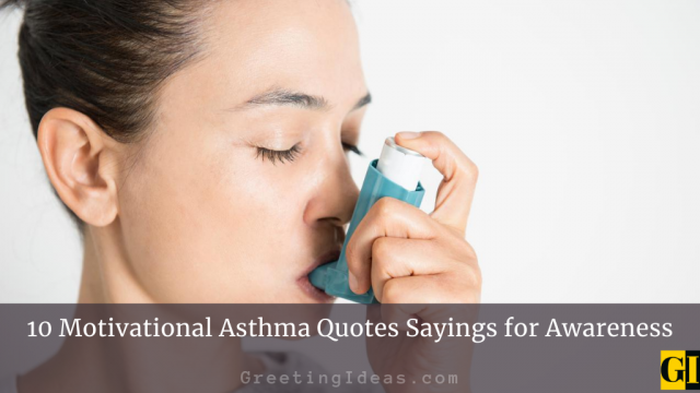 10 Motivational Asthma Quotes Sayings for Awareness