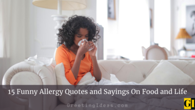 15 Funny Allergy Quotes and Sayings On Food and Life