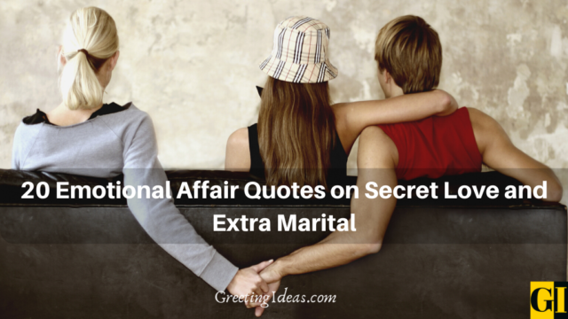 20 Emotional Affair Quotes on Extra Marital and Secret Love