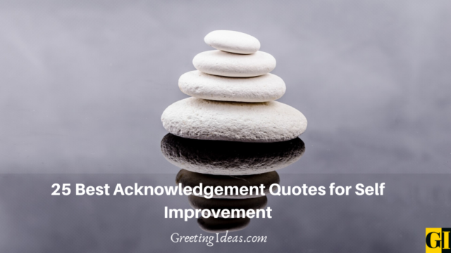 25 Best Acknowledgment Quotes for Self Improvement