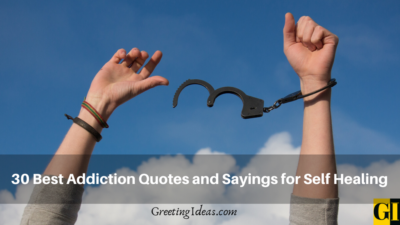 30 Best Addiction Quotes and Sayings for Self Healing