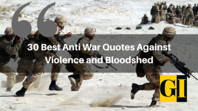 30 Best Anti War Quotes Against Violence and Bloodshed