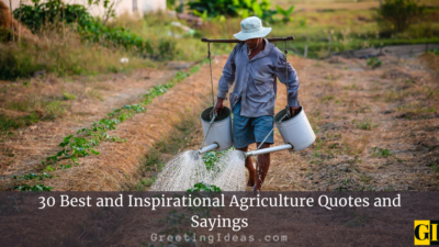 30 Best and Inspirational Agriculture Quotes and Sayings