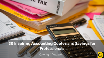 30 Inspiring Accounting Quotes and Sayings for Professionals