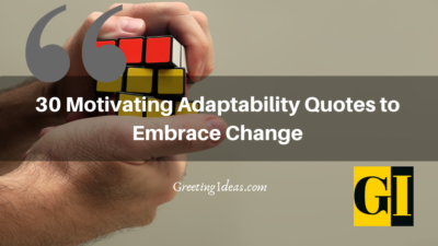 30 Motivating Adaptability Quotes to Embrace Change