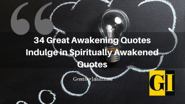34 Great Awakening Quotes: Indulge in Spiritually Awakened Quotes