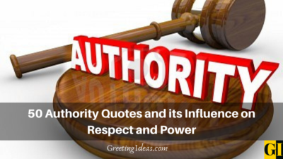 50 Authority Quotes and its Influence on Respect and Power