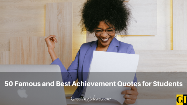 50 Famous and Best Achievement Quotes for Students