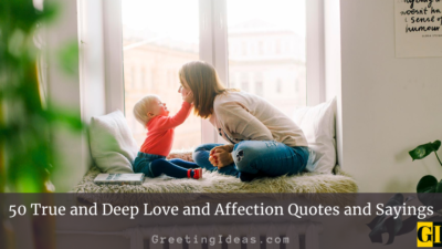 50 True and Deep Love and Affection Quotes and Sayings