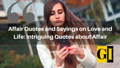 Affair Quotes and Sayings on Love and Life: Intriguing Quotes about Affair