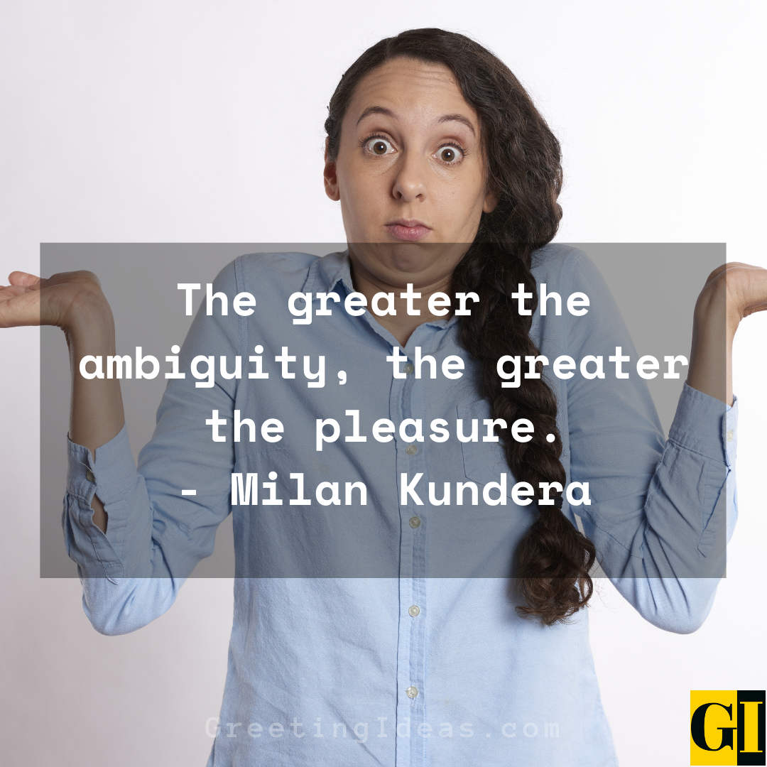 Ambiguity Quotes Greeting Ideas 2
