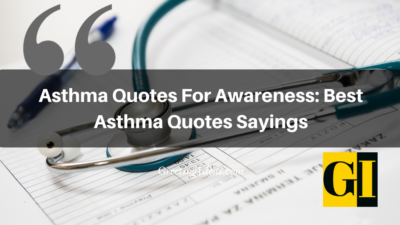 Asthma Quotes For Awareness: Best Asthma Quotes Sayings