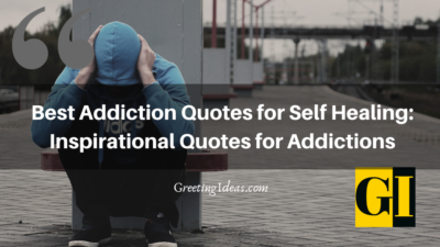 Best Addiction Quotes for Self Healing: Inspirational Quotes for Addictions