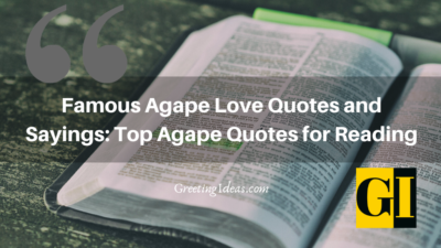 Famous Agape Love Quotes and Sayings: Top Agape Quotes for Reading