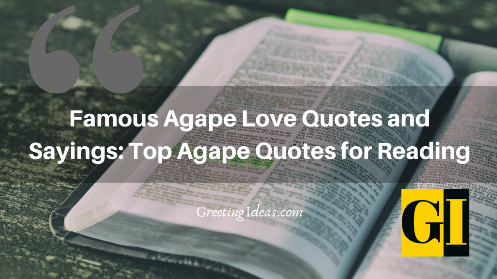 Famous Agape Love Quotes and Sayings Top Agape Quotes for Reading