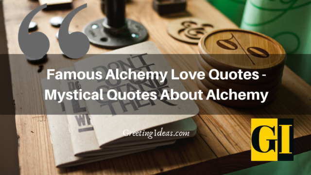 Famous Alchemy Love Quotes – Mystical Quotes About Alchemy