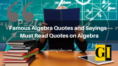 Famous Algebra Quotes and Sayings – Must Read Quotes on Algebra