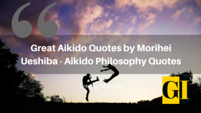 Great Aikido Quotes by Morihei Ueshiba – Aikido Philosophy Quotes