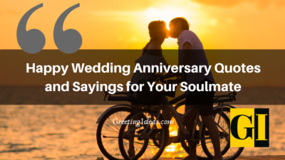 Happy Wedding Anniversary Quotes Sayings for Your Soulmate