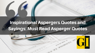 Inspirational Aspergers Quotes and Sayings: Must Read Asperger Quotes