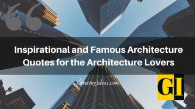 50 Famous Architecture Quotes for the Architecture Lovers
